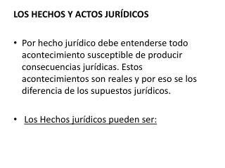 LOS HECHOS Y ACTOS JUR�DICOS