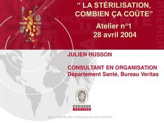 LA ST RILISATION, COMBIEN  A CO TE   Atelier n 1  28 avril 2004