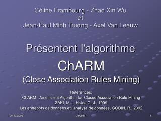 Céline Frambourg - Zhao Xin Wu et Jean-Paul Minh Truong - Axel Van Leeuw Présentent l'algorithme