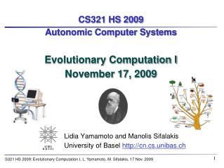 CS321 HS 2009 Autonomic Computer Systems Evolutionary Computation I November 17, 2009