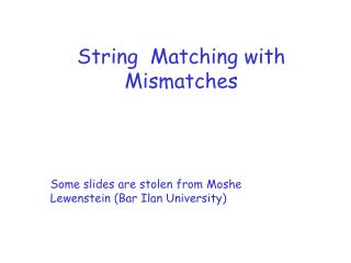 String  Matching with Mismatches