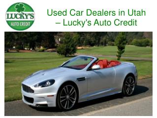 Used Car Dealers in Utah – Lucky's Auto Credit
