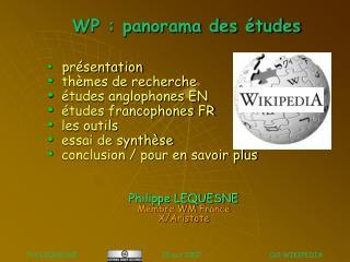 WP : panorama des études