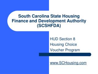 South Carolina State Housing Finance and Development Authority SCSHFDA