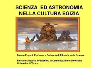SCIENZA  ED ASTRONOMIA NELLA CULTURA EGIZIA