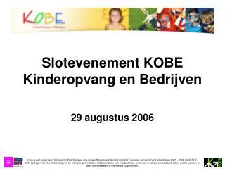 Slotevenement KOBE Kinderopvang en Bedrijven