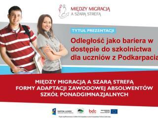 Odległość jako bariera w dostępie do szkolnictwa dla uczniów z Podkarpacia
