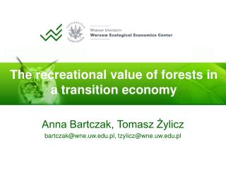 The recreational value of forests in a transition economy