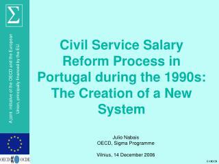 Julio Nabais OECD, Sigma Programme Vilnius, 14 December 2006