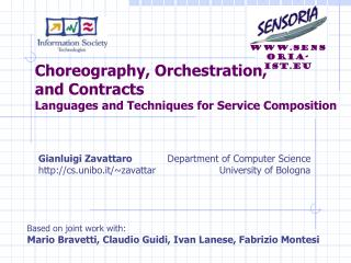 Choreography, Orchestration,  and Contracts Languages and Techniques for Service Composition