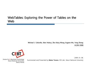 WebTables : Exploring the Power of Tables on the Web