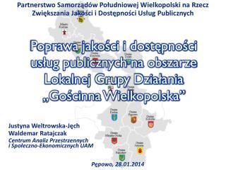 Justyna  Weltrowska-Jęch Waldemar Ratajczak