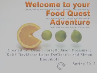 Welcome to your Food Quest Adventure