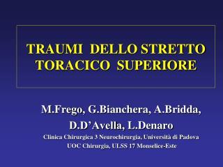 TRAUMI   DELLO  STRETTO   TORACICO  SUPERIORE