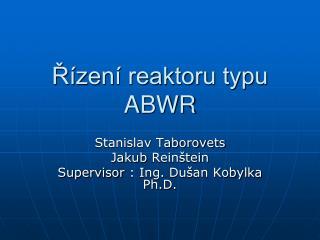 Řízení reaktoru typu ABWR