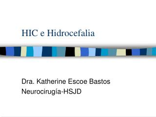 HIC e Hidrocefalia