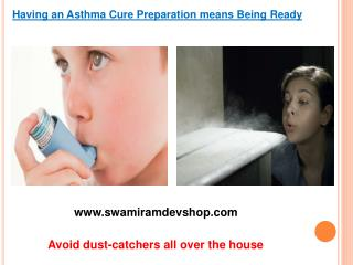Having an Asthma Cure Preparation means Being Ready
