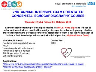 2ND  ANNUAL INTENSIVE EXAM ORIENTATED CONGENITAL  ECHOCARDIOGRAPHY COURSE