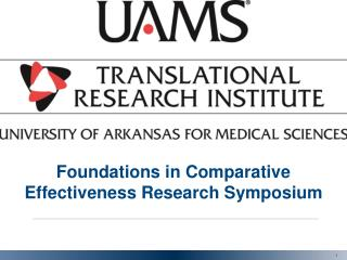 Foundations in Comparative Effectiveness Research Symposium