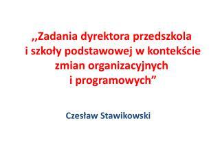 Czesław Stawikowski