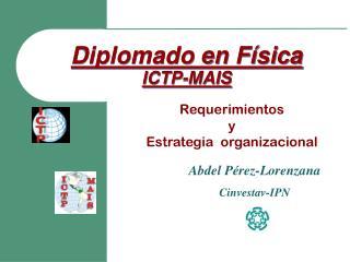Diplomado en Física ICTP-MAIS