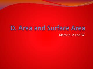 D. Area and Surface Area