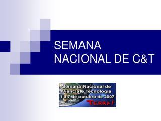 SEMANA NACIONAL DE C&T