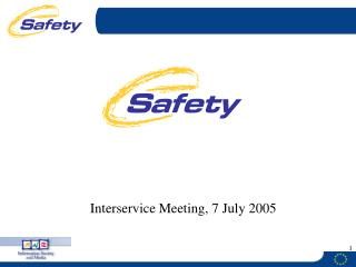 Interservice Meeting, 7 July 2005