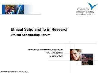 Professor Andrew Cheetham PVC (Research)  3 July 2008