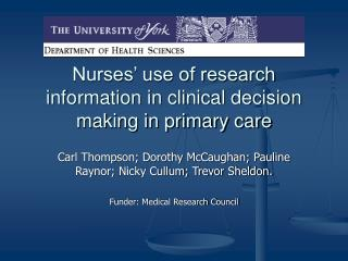 Nurses' use of research information in clinical decision making in primary care