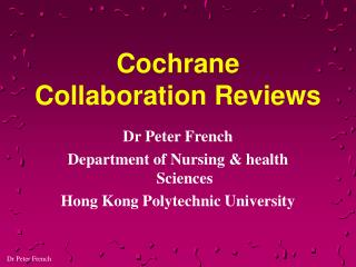 Cochrane Collaboration Reviews
