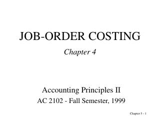 JOB-ORDER COSTING Chapter 4