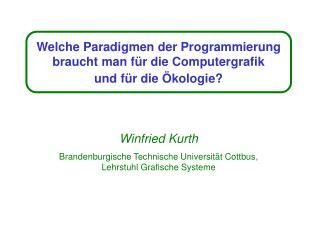 Welche Paradigmen der Programmierung braucht man für die Computergrafik  und für die Ökologie?