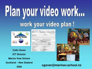 Plan your video work...