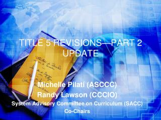 TITLE 5 REVISIONS—PART 2 UPDATE