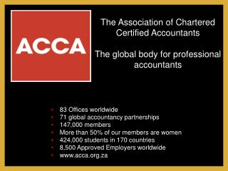 83 Offices worldwide  71 global accountancy partnerships 147,000 members