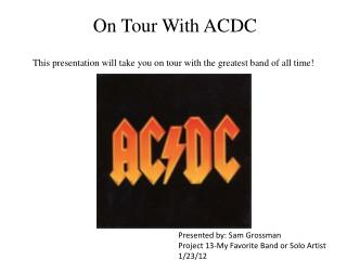On Tour With ACDC