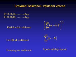 Srovnání sekvencí - základní vzorce