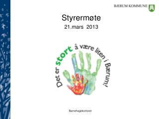Styrermøte  21.mars  2013
