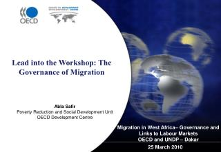 Migration in West Africa– Governance and Links to Labour Markets OECD and UNDP – Dakar