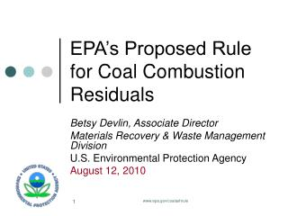 EPA s Proposed Rule for Coal Combustion Residuals