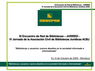 XI Encuentro de Red de Bibliotecas – JURIRED -
