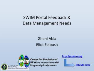 SWIM Portal Feedback & Data Management Needs
