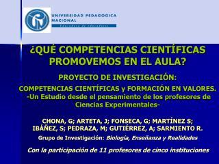 ¿QUÉ COMPETENCIAS CIENTÍFICAS PROMOVEMOS EN EL AULA? PROYECTO DE INVESTIGACIÓN: