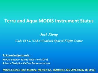 Terra and Aqua MODIS Instrument Status
