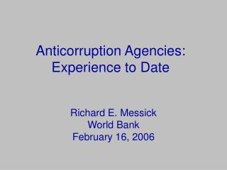 Anticorruption Agencies: Experience to Date