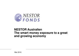 NESTOR Australien The smart money exposure to a great and growing economy