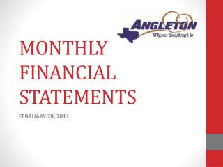 MONTHLY FINANCIAL STATEMENTS