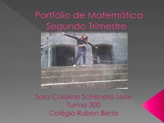 Portfólio de Matemática Segundo Trimestre