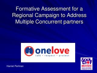 Formative Assessment for a Regional Campaign to Address Multiple Concurrent partners
